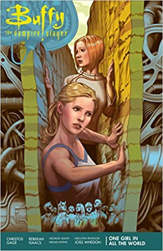 Buffy Season 11 Volume 2 One Girl In All The World Vampire Slayer Joss Whedon Christos Gage Rebekah Isaacs Georges Jeanty