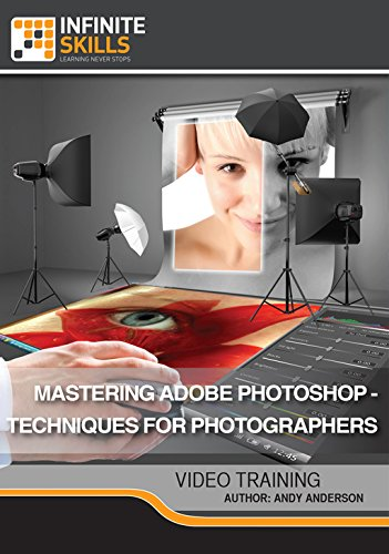 Mastering Adobe Photoshop - Techniques For Photographers Training DVD [Online Code] by Infiniteskills