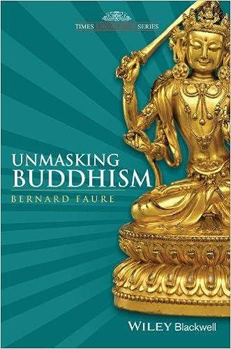 Book Unmasking Buddhism by Bernard Faure (2013-10-01)
