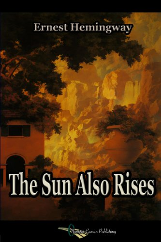 The Sun Also Rises by [Hemingway, Ernest]