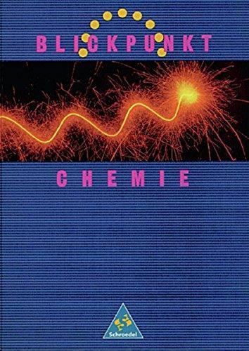 Blickpunkt Chemie - Ausgabe 1993 Baden-Württemberg: Schülerband 7-10