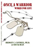 Book cover for Once a Warrior: Wired For Life