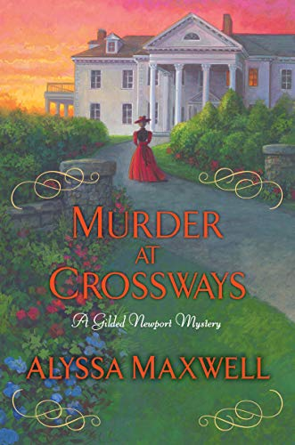 Murder at Crossways (A Gilded Newport Mystery)