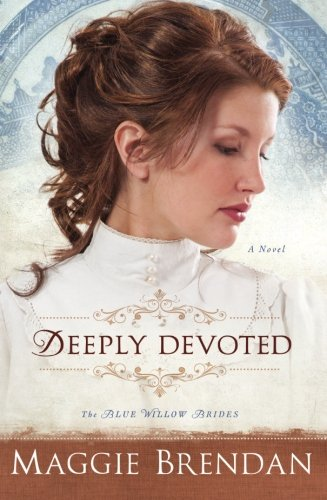 Deeply Devoted: A Novel (The Blue Willow Brides) (Volume - Shop Bend Willow