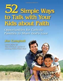 Raising Faith-Filled Kids: Ordinary Opportunities to Nurture Spirituality at Home