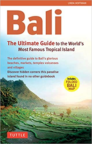 01a2d43b009 Bali: The Ultimate Guide: to the World's Most Spectacular Tropical ...