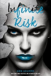 Infinite Risk (The Immortal Game)