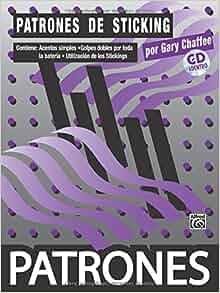 Patrones de Sticking [Sticking Patterns]: Spanish Language Edition