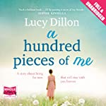 A Hundred Pieces of Me | Lucy Dillon