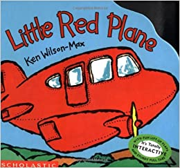 Little Red Plane (mini Max Version): Ken Wilson-Max: 9780439136532