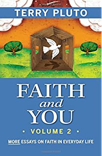 com faith and you short essays on faith in everyday faith and you volume 2 more essays on faith in everyday life