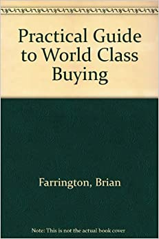 Practical Guide to World Class Buying
