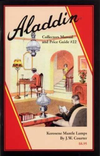 Aladdin Collectors Manual & Price Guide #22, Kerosene Mantle Lamps