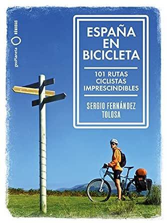 España en bicicleta eBook: Fernández Tolosa, Sergio: Amazon.es ...