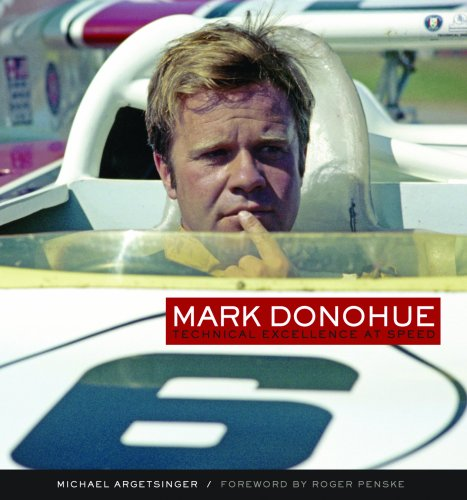 Mark Donohue: Technical Excellence at Speed