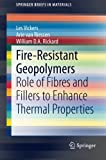 Fire-Resistant Geopolymers: Role of Fibres and Fillers to Enhance Thermal Properties (SpringerBriefs in Materials)
