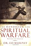 The Handbook for Spiritual Warfare, Ed Murphy, 0785250263