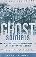 """The greatest World War II story never told"" (Esquire)—an enthralling account of the heroic mission to rescue the last survivors of the Bataan Death March. On January 28, 1945, 121 hand-selected U.S. troops slipped behind enemy lines in the P..."