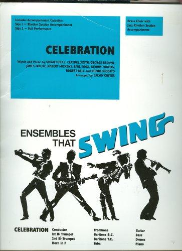 Ensembles that Swing ; Celebration ; Brass Choir with Jazz Rhythm ; Trumpet Trombone Baritone Tuba Guitar Bass Drums Piano