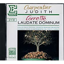 CHARPENTIER: Judith • CORRETTE: Laudate Dominum