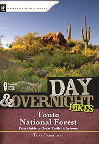 Day and Overnight Hikes: Tonto National Forest National Forest Mt