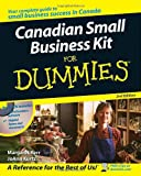 Canadian Small Business Kit for Dummies, Margaret Kerr and JoAnn Kurtz, 0470838183