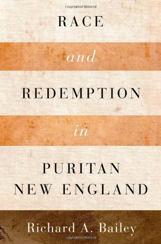 Race and Redemption in Puritan New England (Religion in America) - Puritan Japan