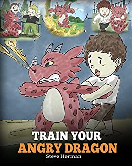 train your angry dragon teach your dragon to be patient a cute
