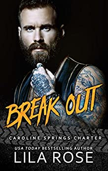 Break Out: (5.5 Novella) by [Rose, Lila]