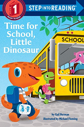 Time for School, Little Dinosaur (Step into ()