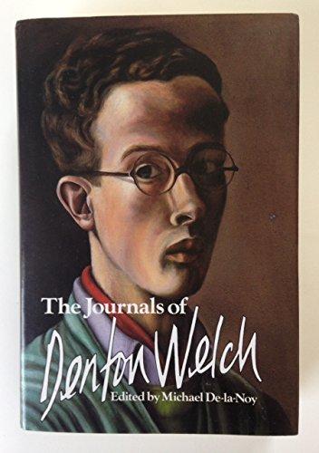 The Journals of Denton Welch by Denton Welch - Denton Malls