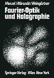 Fourier-Optik und Holographie, Menzel, Erich and Mirande, Werner, 3709183235