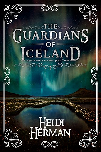 the-guardians-of-iceland-and-other-icelandic-folk-tales