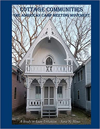 eBookStore: Cottage Communities - The American Camp Meeting Movement: a Study in Lean Urbanism PDF FB2
