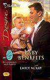 Baby Benefits (Billionaires And Babies Book 3)