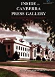 img - for Inside the Canberra Press Gallery: Life in the Wedding Cake of Old Parliament House by Rob Chalmers (2011-12-15) book / textbook / text book