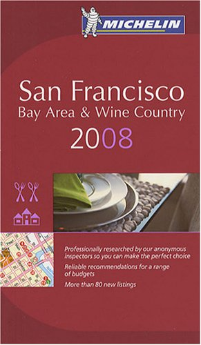 San Francisco Bay Area & Wine Country : A Selection of Restaurants & Hotels