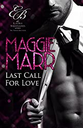 Last Call for Love (Eligible Billionaires Book 4)