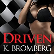 Driven: Driven Series, Book 1 | K. Bromberg
