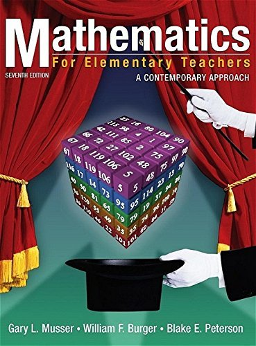Mathematics for Elementary Teachers: A Contemporary Approach by Gary L. Musser (2005-09-06)