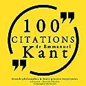 100 citations d'Immanuel Kant | Livre audio Auteur(s) : Immanuel Kant Narrateur(s) : Patrick Blandin