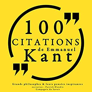 100 citations d'Immanuel Kant | Livre audio