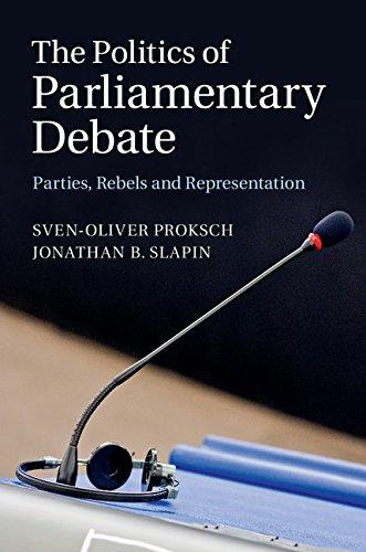 Download The Politics of Parliamentary Debate: Parties, Rebels and Representation Pdf