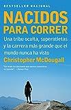 Image of Nacidos para correr: Superatletas, una tribu oculta y la carrera más grande que el mundo nunca ha visto (Spanish Edition)