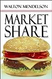 Market Share, Walton Mendelson, 1608363589
