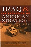 img - for Iraq and the Evolution of American Strategy book / textbook / text book