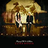 SLEEPING PILLS AND LULLABIES by Luna Rossa