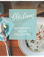 Instant Pot Recipe Collection: Simple and Delicious Pressure Cooker Family Favourites for Beginners and Experienced Cooks.