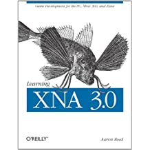 Learning XNA 3.0: XNA 3.0 Game Development for the PC, Xbox 360, and Zune