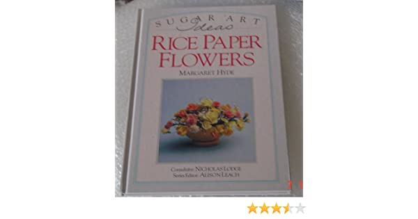 Rice paper flowers margaret hyde 9781856480727 amazon books mightylinksfo